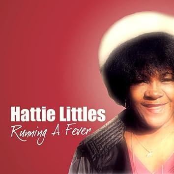 Hattie Littles Running A Fever