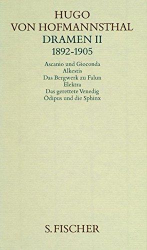 Gesammelte Werke.: Dramen II. 1892-1905 (Hugo von Hofmannsthal, Gesammelte Werke in zehn Einzelbänden)