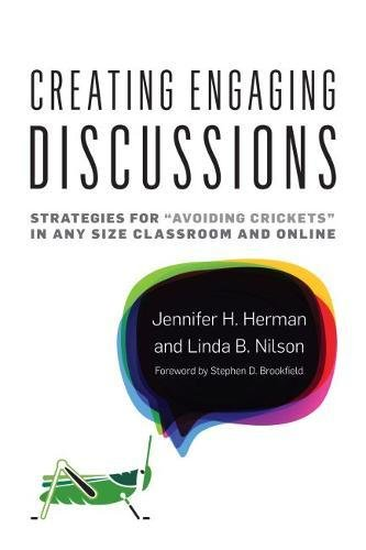 """Compare Textbook Prices for Creating Engaging Discussions: Strategies for """"Avoiding Crickets"""" in Any Size Classroom and Online  ISBN 9781620365601 by Herman, Jennifer H.,Nilson, Linda B.,Brookfield, Stephen D."""