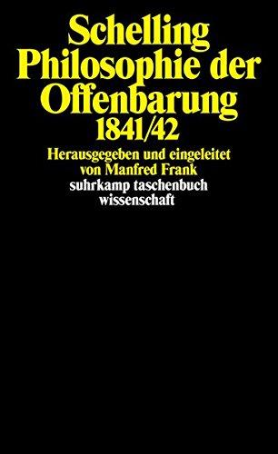 Philosophie der Offenbarung: 1841/42 (suhrkamp taschenbuch wissenschaft)