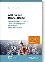 AGB fuer den Online-Handel: - Mustertexte fuer Allgemeine Geschaeftsbedingungen - B2B und B2C - Deutsch/Englisch