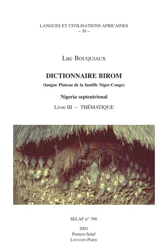 FRE-DICTIONNAIRE BIROM (LANGUE: 30 (Societe D'etudes Linguistiques Et Anthropologiques De France)