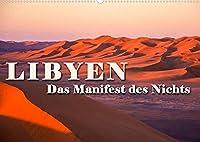 LIBYEN - Das Manifest des Nichts (Wandkalender 2022 DIN A2 quer): Unendliche Weiten der Sahara (Monatskalender, 14 Seiten )