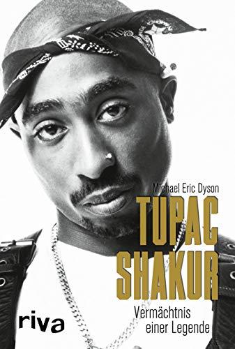 Tupac Shakur: Vermächtnis einer Legende