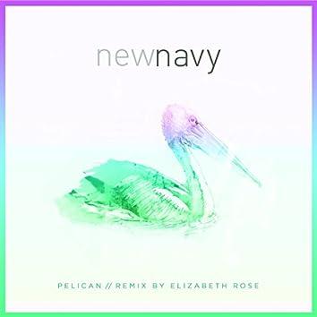 Pelican (Elizabeth Rose Remix)
