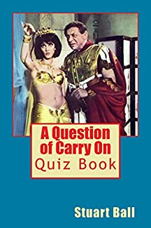 Stuart Ball - A Question of Carry On: Quiz Book