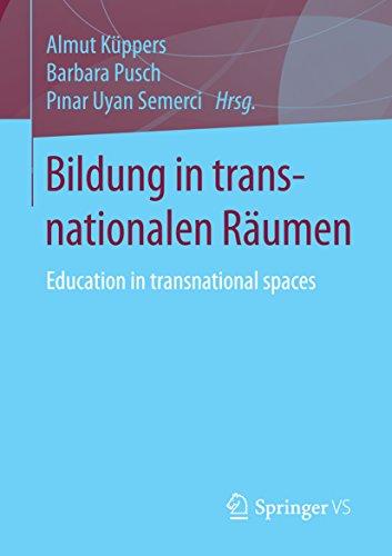 Bildung in transnationalen Räumen: Education in transnational spaces