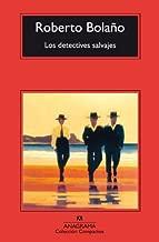 Los Detectives Salvajes by Roberto Bolano (November 19,2003)
