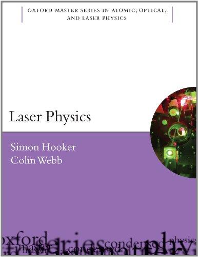 Laser Physics (Oxford Master Series…