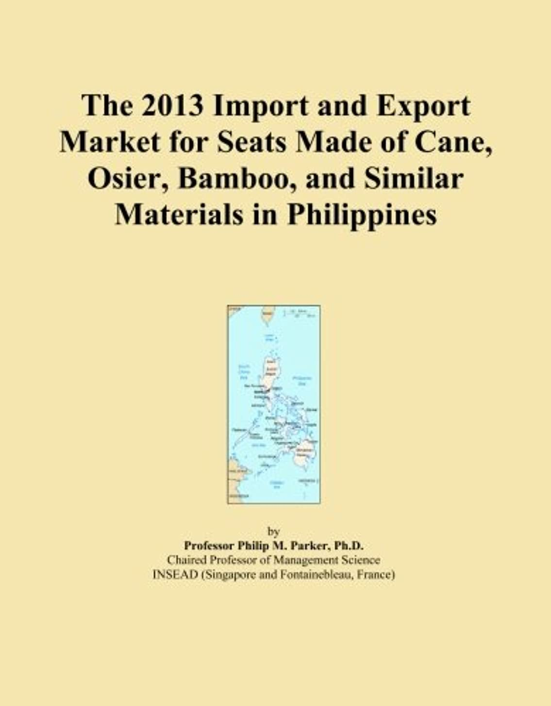 The 2013 Import and Export Market for Seats Made of Cane, Osier, Bamboo, and Similar Materials in Philippines