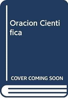 Oracion Cientifica (Spanish Edition)