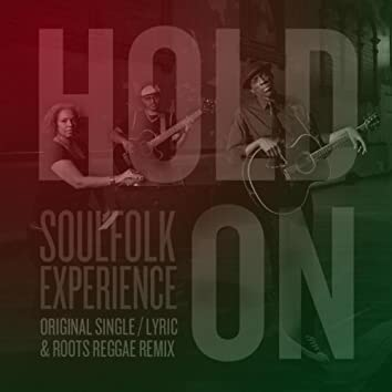 Hold On - (Roots Reggae Remix)
