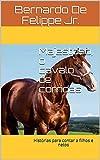 Majestoso, o cavalo de corridas: Histórias para contar a filhos e netos (Portuguese Edition)
