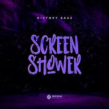 Screen Shower