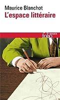 Espace Litteraire (Folio Essais)