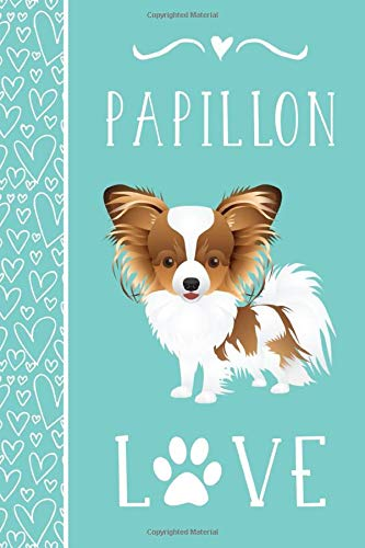 Papillon Love: Notebook for Dog Breed Lover