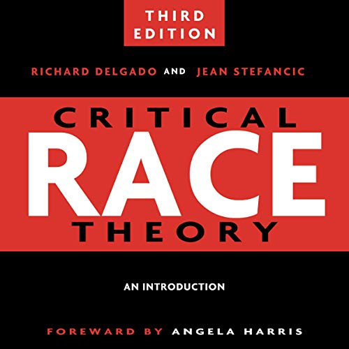 Critical Race Theory: An Introduction, Third Edition Titelbild