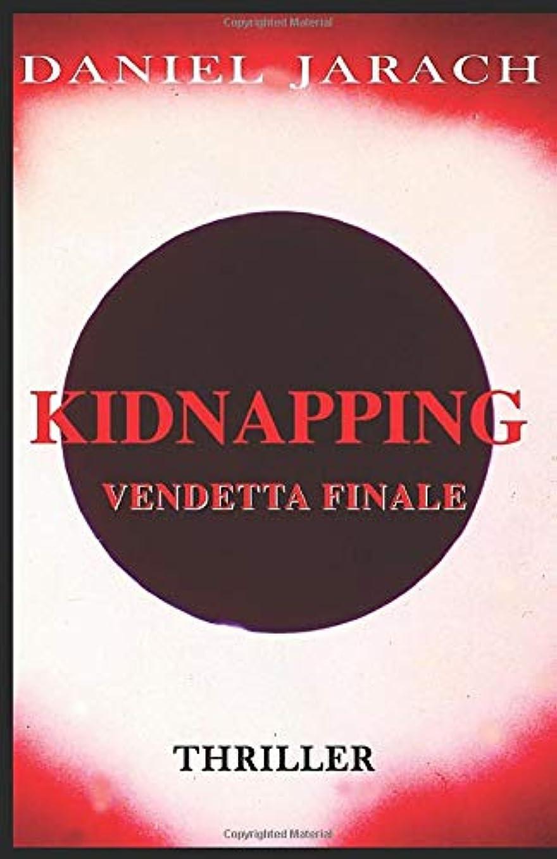 考古学ビット抽出KIDNAPPING: VENDETTA FINALE