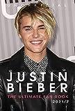 Justin Bieber: The Ultimate Fan Book 2021/2: 100+ Justin Bieber...