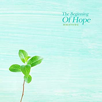 The Beginning Of Hope