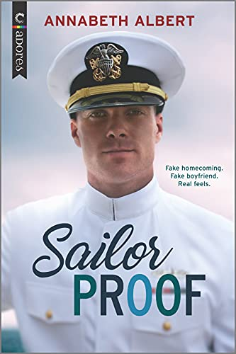 Compare Textbook Prices for Sailor Proof: An LGBTQ Romance Shore Leave, 1 Original Edition ISBN 9781335984920 by Albert, Annabeth