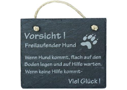 Schiefer Schild 'Vorsicht freilaufender Hund - wenn Hund kommt flach auf den Boden legen... ' Schiefertafel Wandbild Türschild