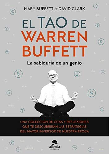 El tao de Warren Buffett: La sabiduría de un genio (Sin colección)