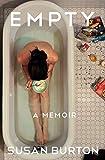 Empty: A Memoir