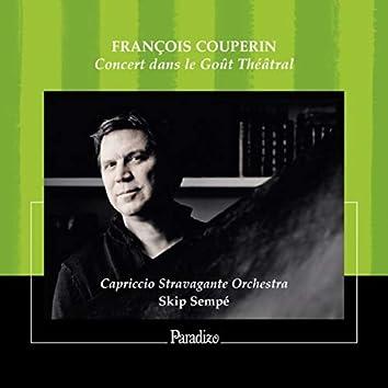 François Couperin: Concert dans le Gout Théâtral