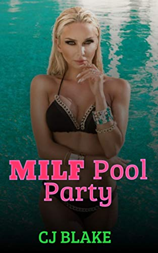 MILF Pool Party (English Edition)