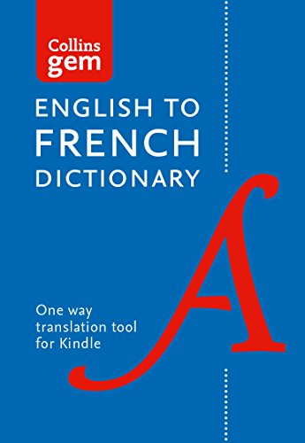 English to French (One Way) Gem Dictionary: Trusted support for learning (Collins Gem) (English Edition)
