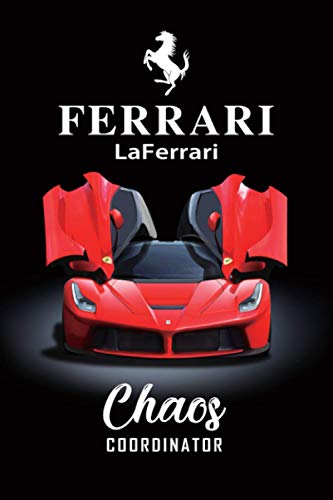 Ferrari LaFerrari Chaos Coordinator: To Do List & Graph Paper, Checklist Notebook, Daily and Weekly Planner