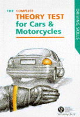 The Complete Theory Test For Cars And Motorcycles Driving Skills