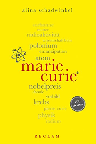 Marie Curie. 100 Seiten (Reclam 100 Seiten)