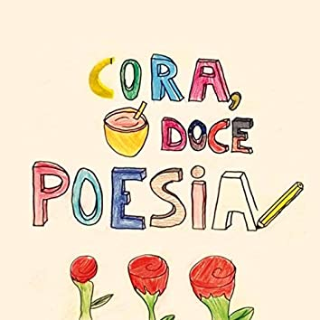 Cora, Doce Poesia