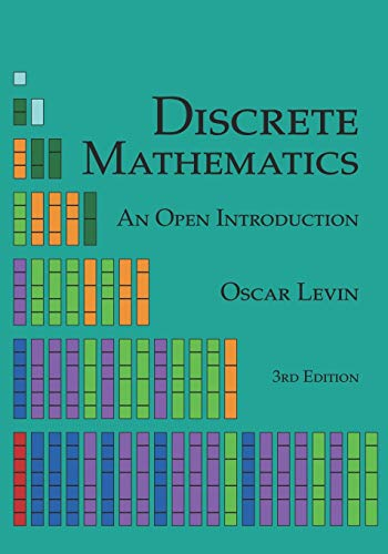 Compare Textbook Prices for Discrete Mathematics: An Open Introduction  ISBN 9781792901690 by Levin, Oscar