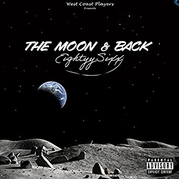 The Moon & Back