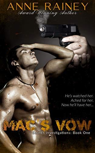 Mac's Vow (Saint's Investigations Book 1)