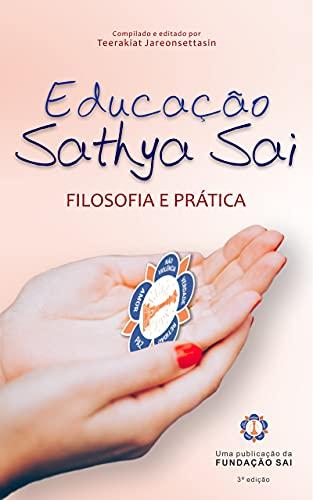 Educação Sathya Sai: Filosofia e Prática