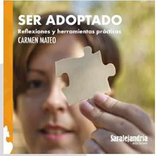 Ser adoptado: Reflexiones y herramientas prácticas
