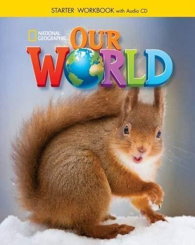 Our World Starter: Workbook + Audio CD