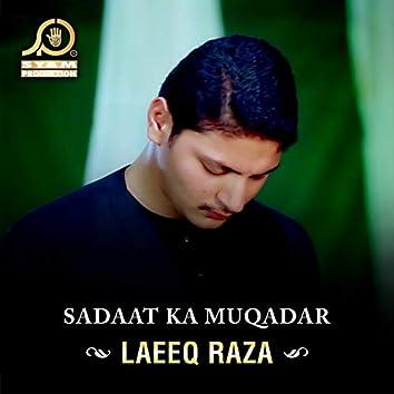 Sadaat Ka Muqadar - Single