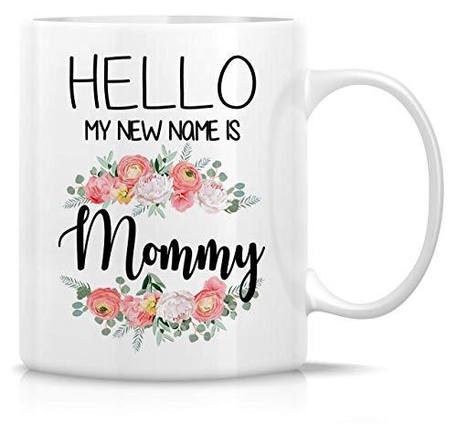 Taza divertida Hello My New Name is Mommy 11 oz Tazas de cerámica para té y café Divertido sarcástico motivacional inspirador embarazo baby shower regalos de cumpleaños para mamá mamá mamá futura