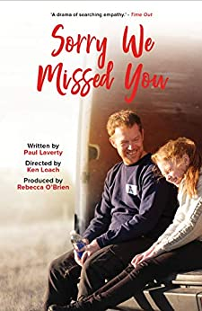 Sorry We Missed You by [Paul Laverty, Ken Loach, Rebecca O'Brien]