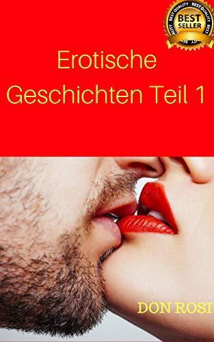 Erotische Geschichten Teil 1