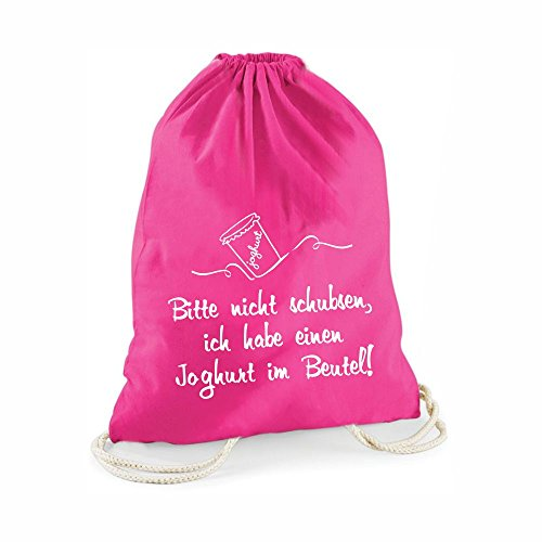 Statement-Turnbeutel in pink Bitte Nicht schubsen, ich Habe einen Joghurt im Beutel! - Gym-Bag Rucksack Hipster Beutel mit Spruch Tasche Jutebeutel Gymsac Sportbeutel