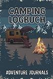 Camping Logbuch: Reisemobil Tagebuch für die Reise mit dem Camper, Wohnwagen oder Wohnmobil Der ideale Ort für alle Erfahrungen, Informationen und Erinnerungen deiner Reise.