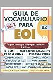 GUÍA DE VOCABULARIO PARA EOI B2 VOL.2 (SERIE LIBROS PARA APROBAR LA EOI)