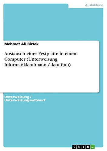 Austausch einer Festplatte in einem Computer (Unterweisung Informatikkaufmann / -kauffrau)