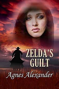 Zelda's Guilt by [Agnes Alexander]